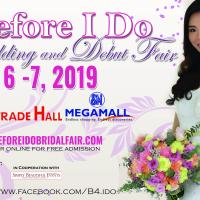 BEFORE I DO - WEDDING AND DEBUT FAIR 36TH EDITION