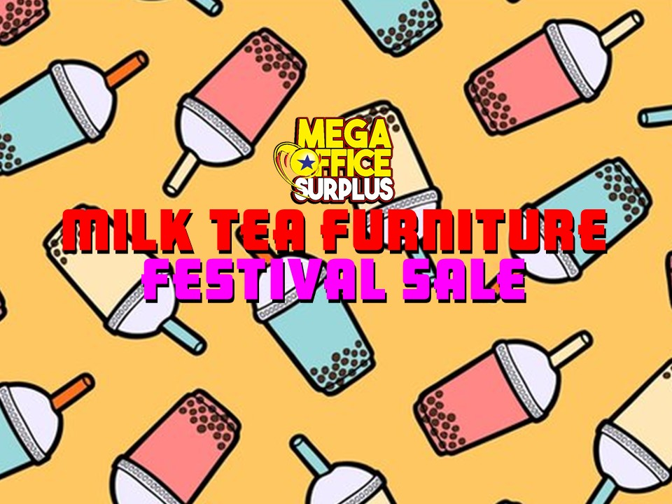 Milk Tea Furniture Festival Sale @ Megaoffice Surplus